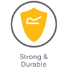 Strong & Durable
