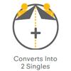 Converts into 2 Singles